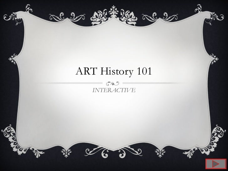 ART History 101 INTERACTIVE