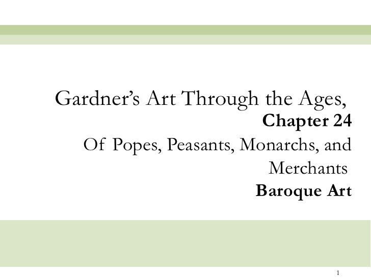 Chapter 24 Of Popes, Peasants, Monarchs, and Merchants   Baroque Art Gardner's Art Through the Ages,