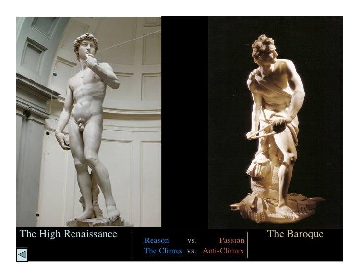 The High Renaissance                                 The Baroque                        Reason     vs.      Passion       ...