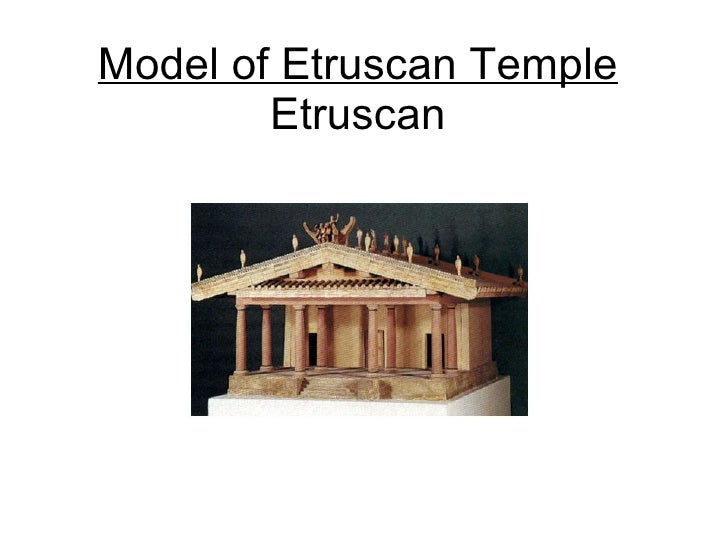 Model of Etruscan Temple Etruscan