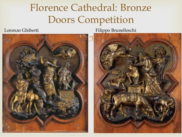 ... 9. Florence Cathedral Bronze Doors Competition Lorenzo Ghiberti Filippo Brunelleschi ... & Art History Survey - 15th Century in Italy