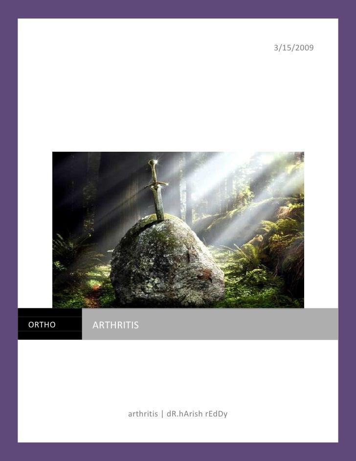 3/15/2009arthritis | dR.hArish rEdDyorthoarthritiscentercenter<br />Arthritis ( arthro-, joint + -itis, inflammation):<br ...