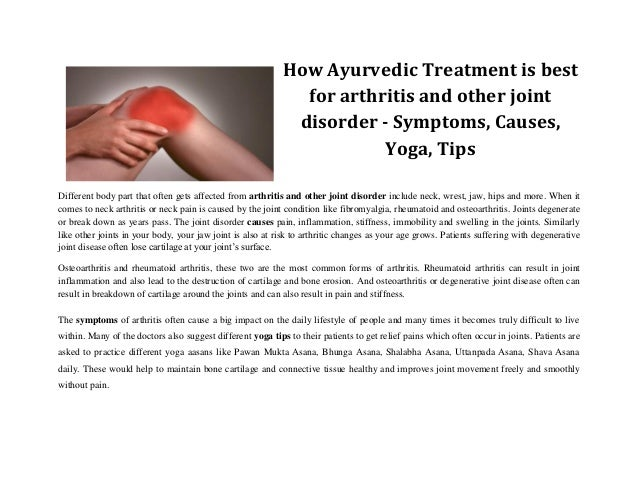 How Ayurvedic Treatment is best for arthritis and other joint disorder - Symptoms, Causes, Yoga, Tips Different body part ...