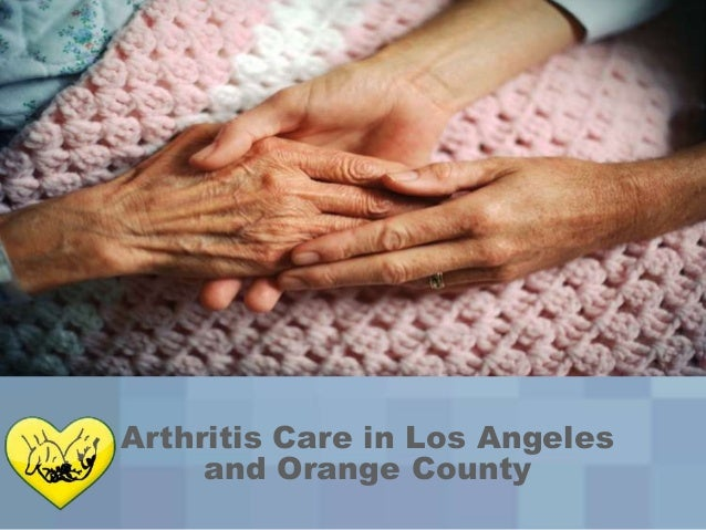 Arthritis Care in Los Angeles and Orange County