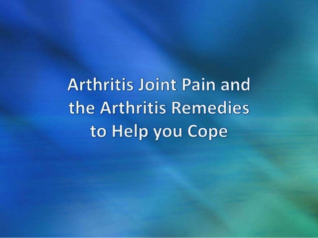 Arthritis joint pain and