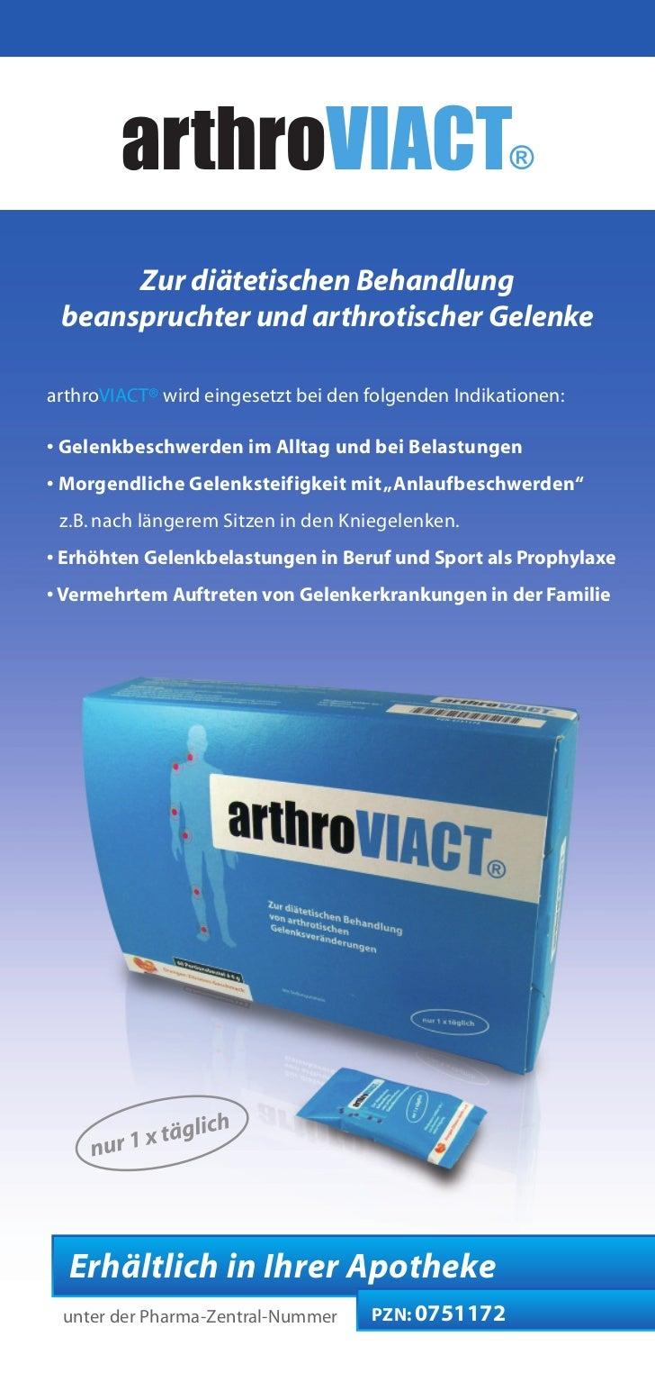 Zur diätetischen Behandlung beanspruchter und arthrotischer GelenkearthroVIACT® wird eingesetzt bei den folgenden Indikati...