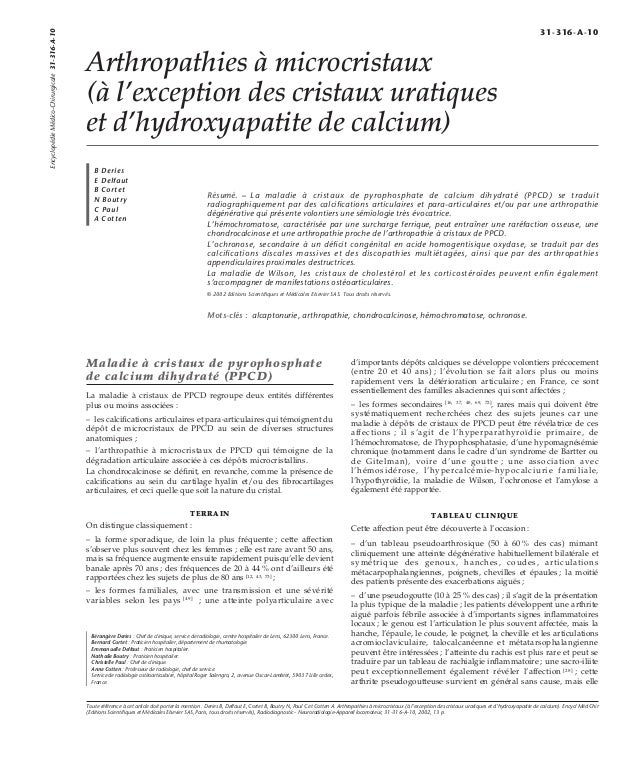 Arthropathies à microcristaux  (à l'exception des cristaux uratiques  et d'hydroxyapatite de calcium)  B Deries  E Delfaut...