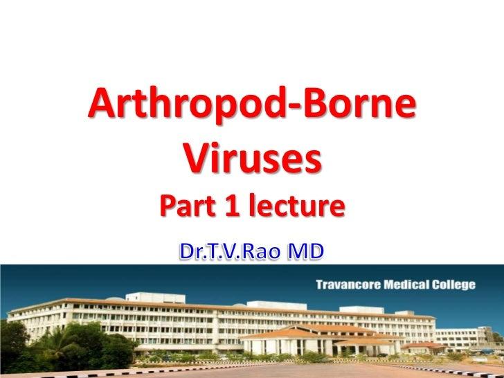 Arthropod-Borne     Viruses   Part 1 lecture