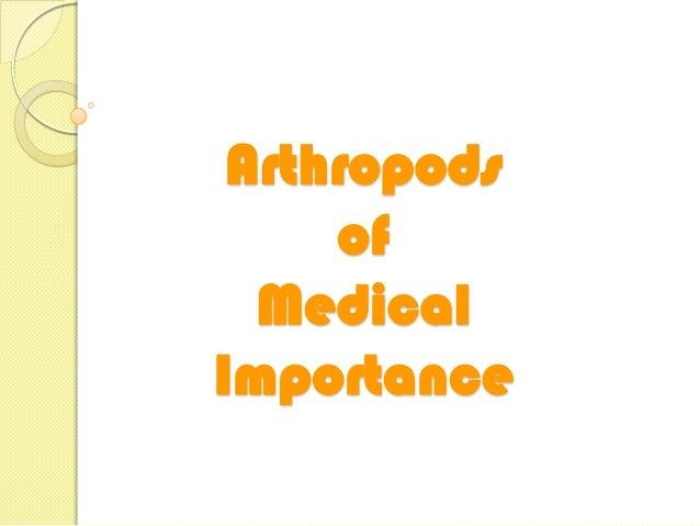 Arthropods     of  MedicalImportance