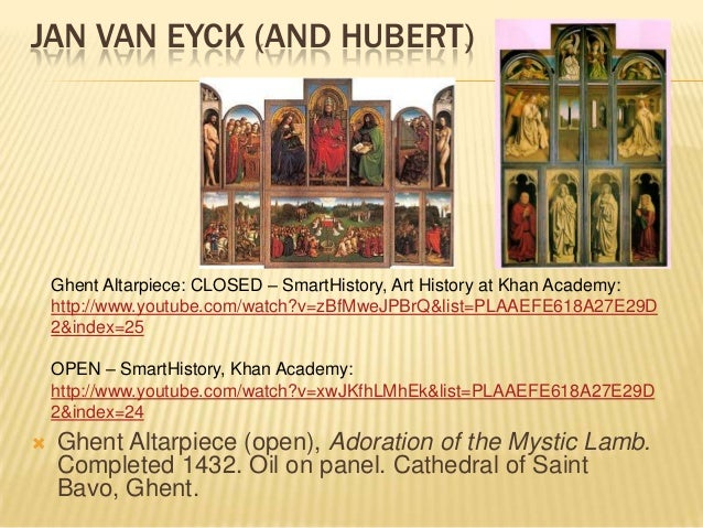 an analysis of the painting the ghent altarpiece by hubert van eyck Visual analysis why look at art how to do visual (formal on the rear of the two donor panels, and only discovered in 1823, the altarpiece was painted by the brothers jan and hubert van eyck: dr sally hickson, a-level: jan van eyck, the ghent altarpiece, in smarthistory, july 10.