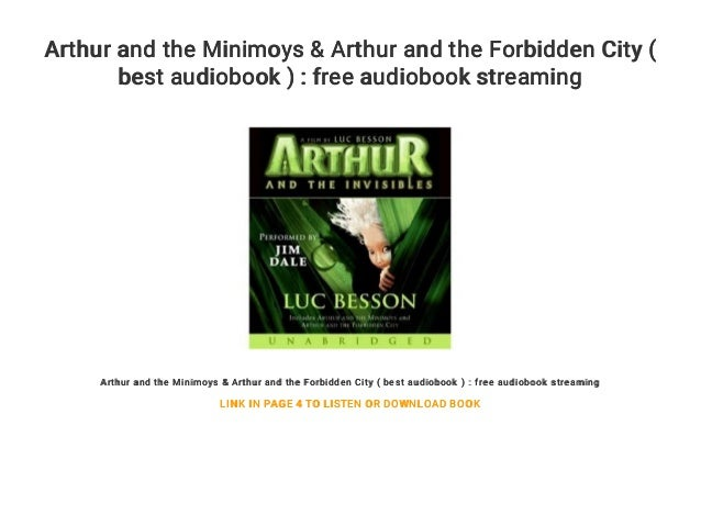 Arthur And The Minimoys Arthur And The Forbidden City Best Audiob