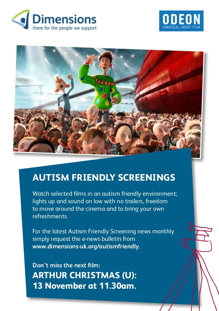 AUTISM FRIENDLY SCREENINGSWatch selected films in an autism friendly environment;lights up and sound on low with no traile...