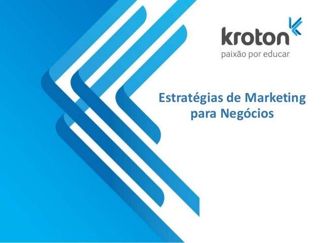 Estratégias de Marketing para Negócios