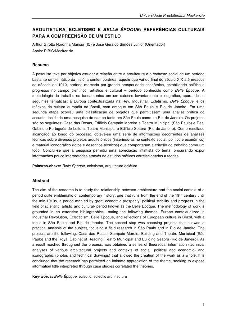 Universidade Presbiteriana MackenzieARQUITETURA, ECLETISMO E BELLE ÉPOQUE: REFERÊNCIAS CULTURAISPARA A COMPREENSÃO DE UM E...