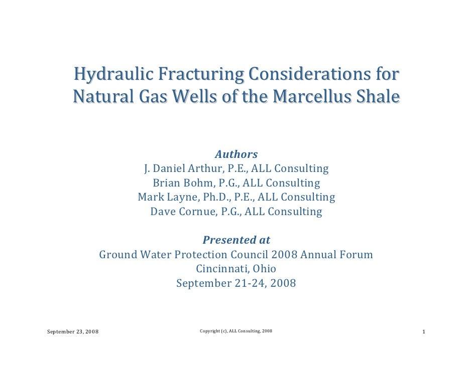HydraulicFracturingConsiderationsfor        NaturalGasWellsoftheMarcellusShale                                  ...