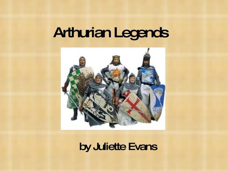 Arthurian Legends by Juliette Evans