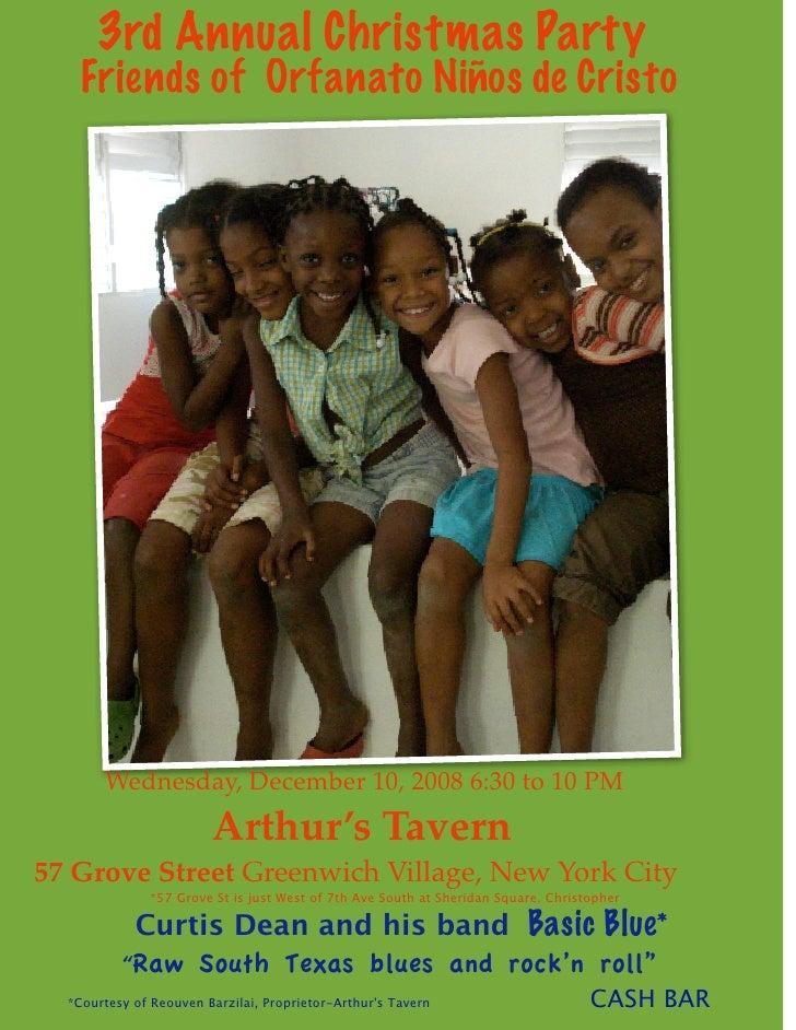 3rd Annual Christmas Party        Friends of Orfanato Niños de Cristo                Wednesday, December 10, 2008 6:30 to ...