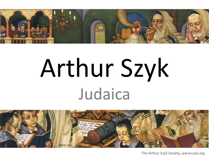Arthur Szyk   Judaica             The Arthur Szyk Society, www.szyk.org