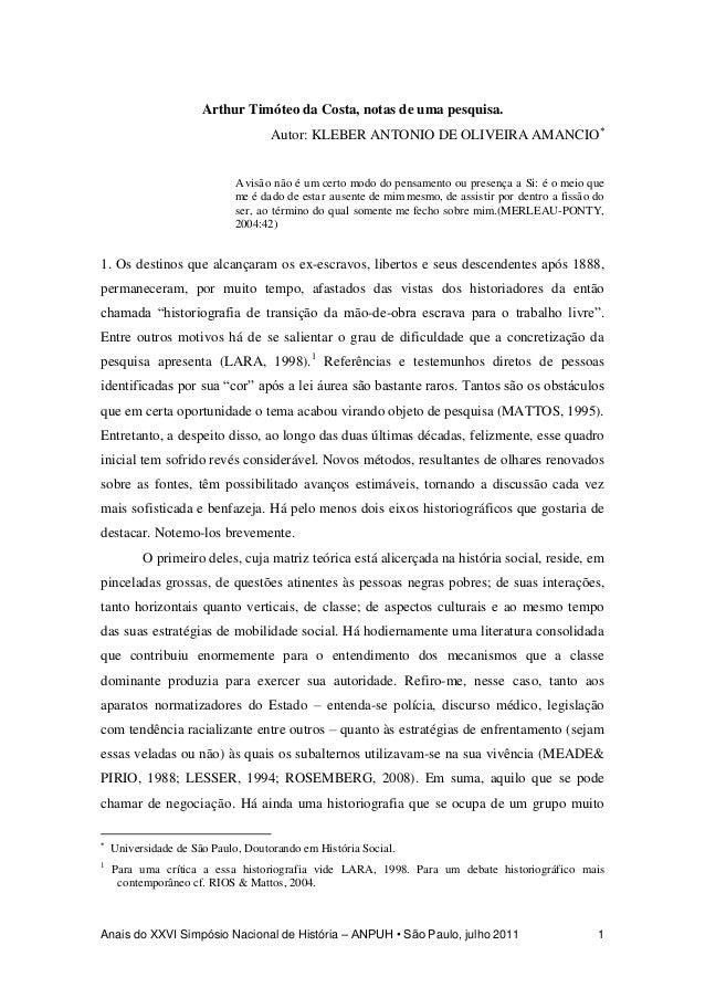 Arthur Timóteo da Costa, notas de uma pesquisa.  Autor: KLEBER ANTONIO DE OLIVEIRA AMANCIO  A visão não é um certo modo d...