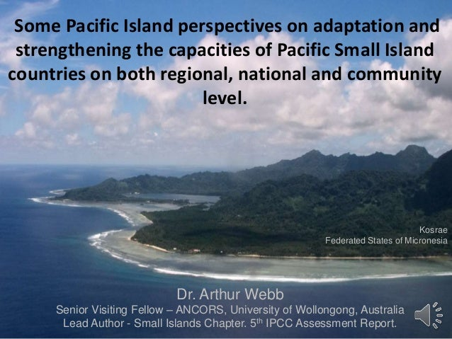 Some Pacific Island perspectives on adaptation and strengthening the capacities of Pacific Small Island countries on both ...