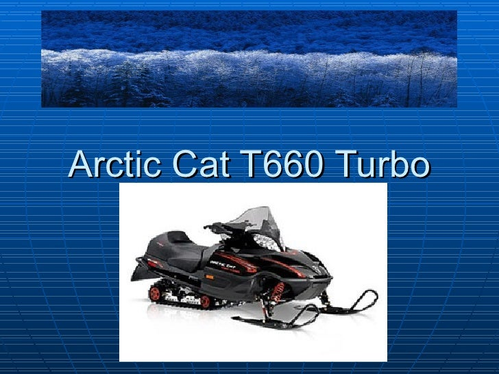Arctic Cat T660 Turbo