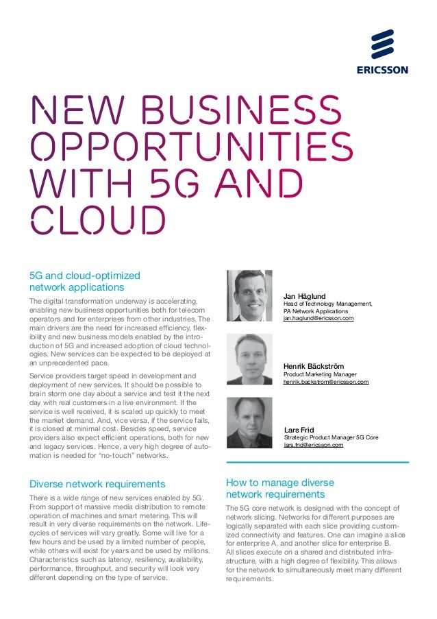 New business opportunities with 5G and cloud 5G and cloud-optimized network applications The digital transformation underw...