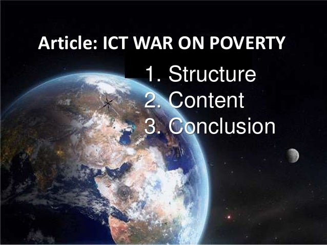 Article: ICT WAR ON POVERTY 1. Structure 2. Content 3. Conclusion