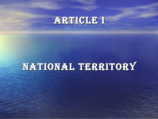 Article i  NAtiONAl territOrY