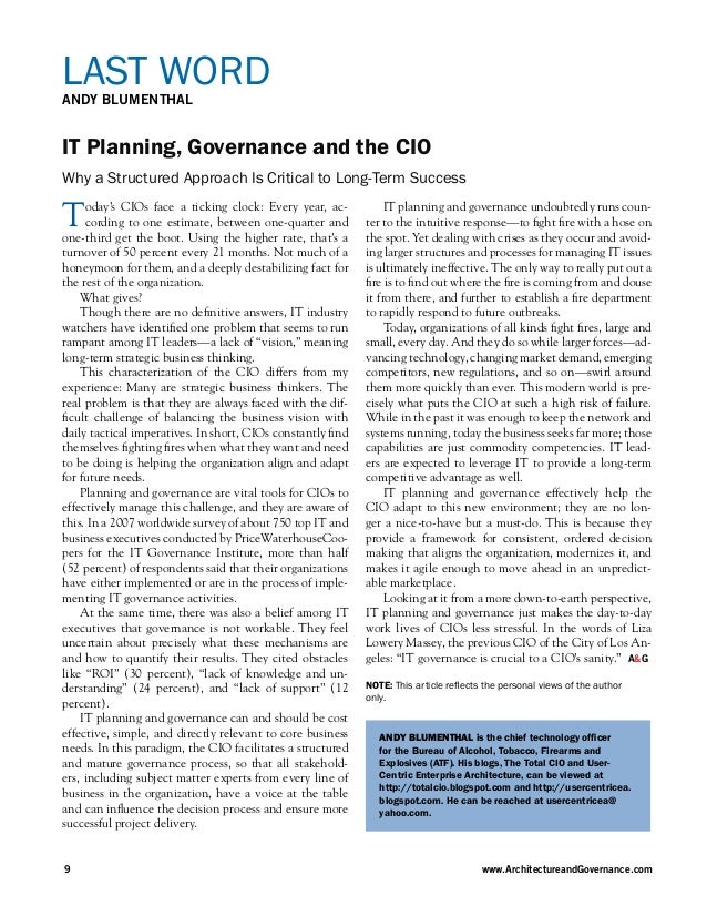 LAST WORDANDY BLUMENTHALIT Planning, Governance and the CIOWhy a Structured Approach Is Critical to Long-Term SuccessT    ...