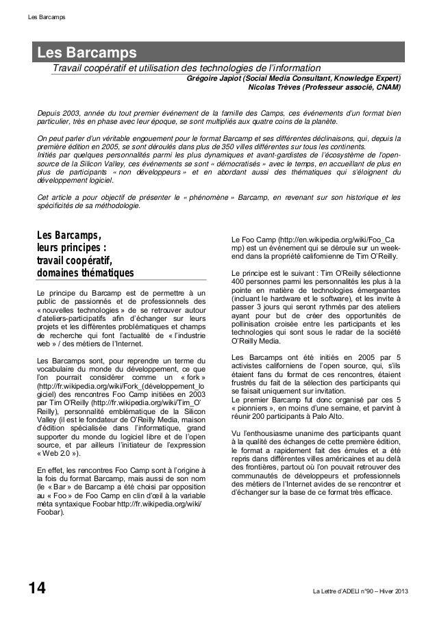 Les Barcamps 14 La Lettre d'ADELI n°90 – Hiver 2013 Les Barcamps Travail coopératif et utilisation des technologies de l'i...
