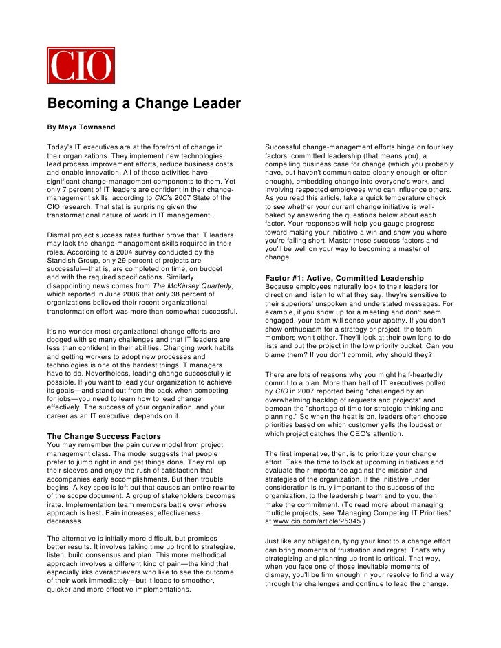 Becoming a Change Leader By Maya Townsend  Today's IT executives are at the forefront of change in           Successful ch...