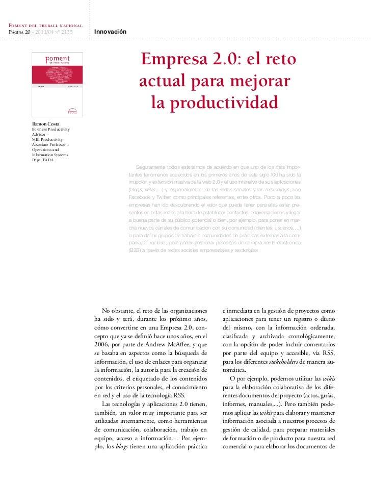 Foment del treball nacionalPágina 20 - 2011/04 nº 2135                      Innovación                                    ...