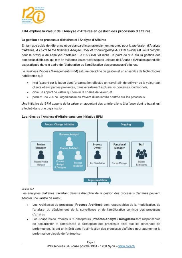Page 1 r2Ci services SA - case postale 1361 - 1260 Nyon – www.r2ci.ch IIBA explore la valeur de l'Analyse d'Affaires en ge...