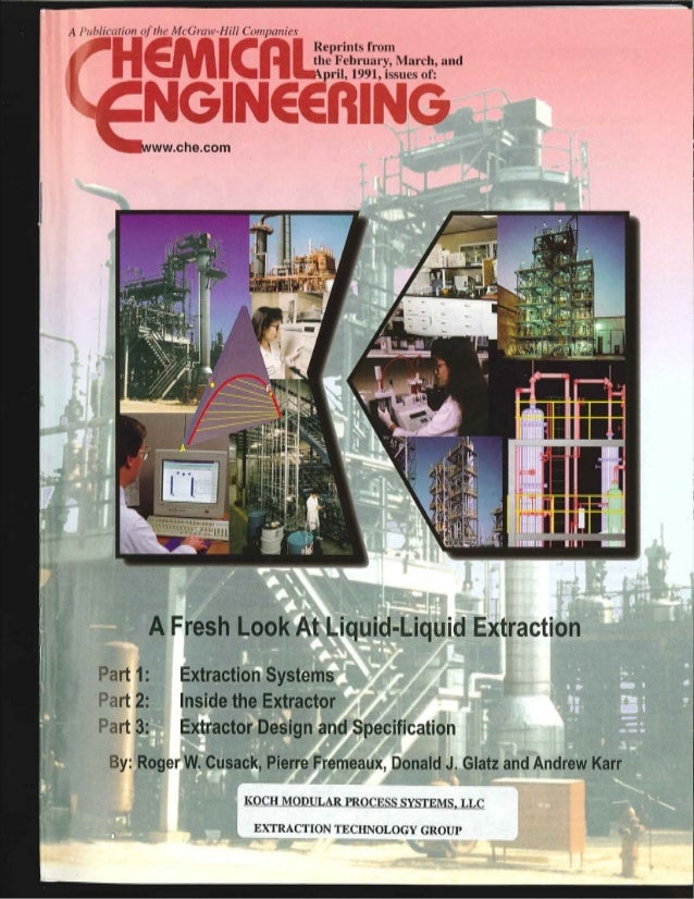 A Fresh Look At Liquid-Liquid Extraction: CHEMICAL ENGINEERING, February 1991