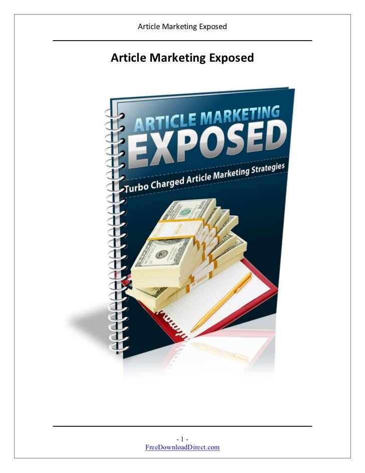 Article Marketing ExposedArticle Marketing Exposed               -1-      FreeDownloadDirect.com