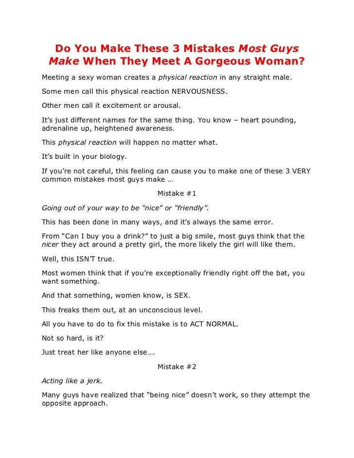 Do You Make These 3 Mistakes Most Guys  Make When They Meet A Gorgeous Woman?Meeting a sexy woman creates a physical react...