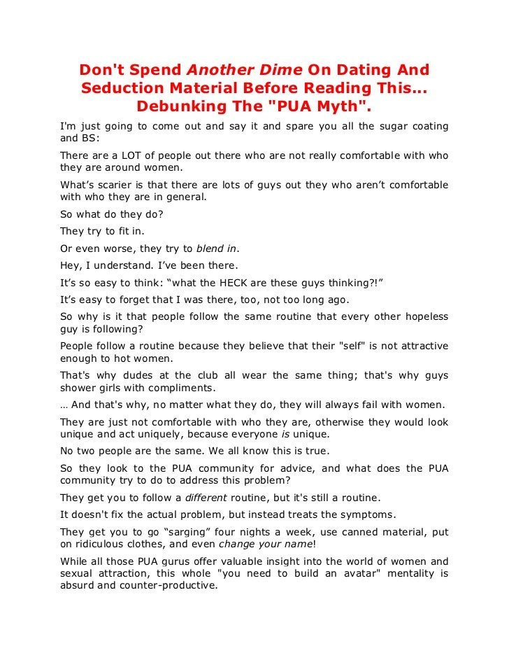 "Dont Spend Another Dime On Dating And    Seduction Material Before Reading This...           Debunking The ""PUA Myth"".Im j..."