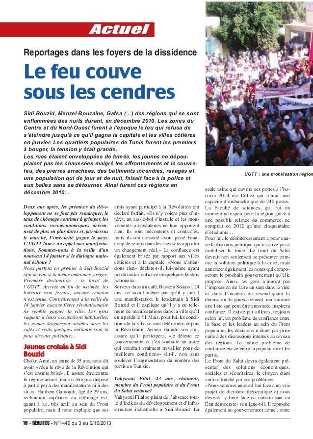 Actuel Reportages dans les foyers de la dissidence  Le feu couve sous les cendres Sidi Bouzid, Menzel Bouzaine, Gafsa (…) ...