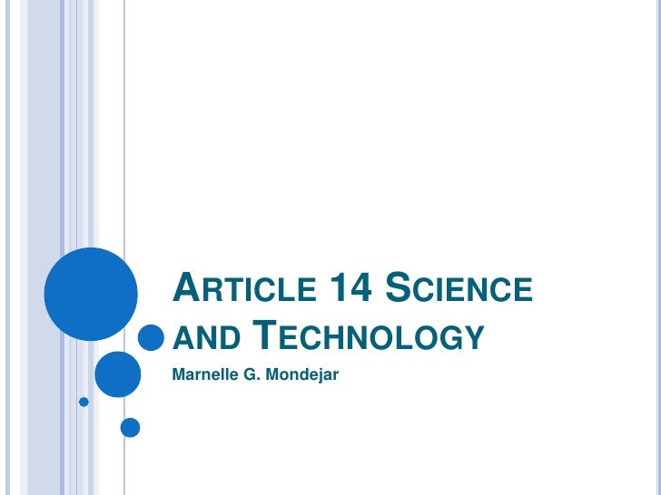 Article 14 Science and Technology<br />Marnelle G. Mondejar<br />