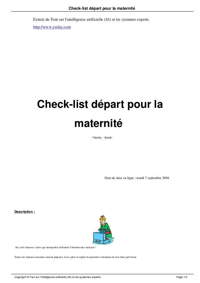 Check-list départ pour la maternité                  Extrait du Tout sur lintelligence artificielle (IA) et les systemes e...