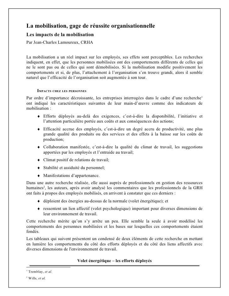 La mobilisation, gage de réussite organisationnelleLes impacts de la mobilisationPar Jean-Charles Lamoureux, CRHALa mobili...