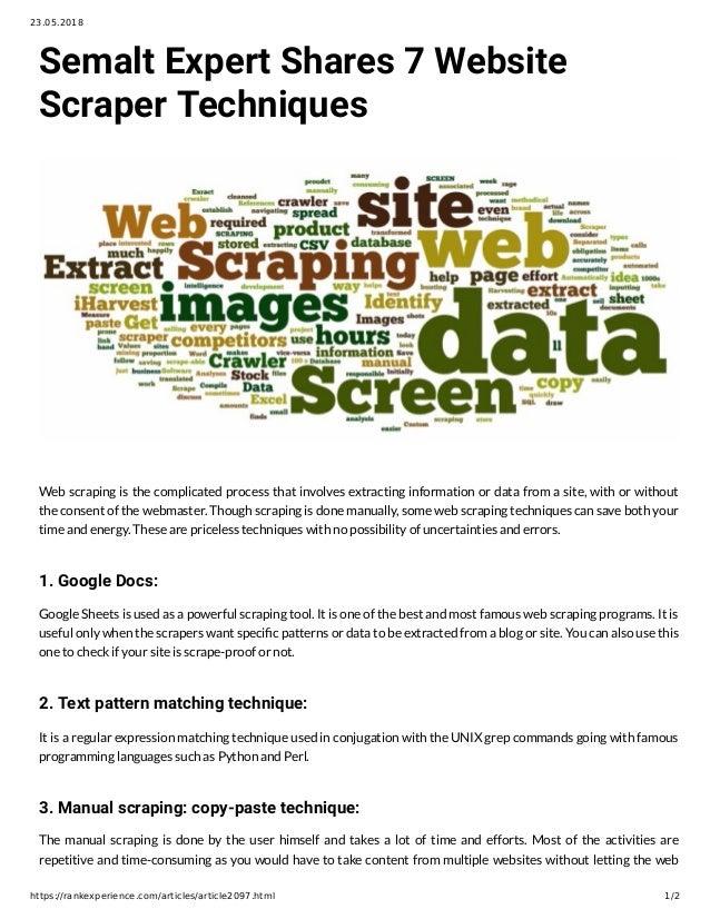 Semalt Expert Shares 7 Website Scraper Techniques