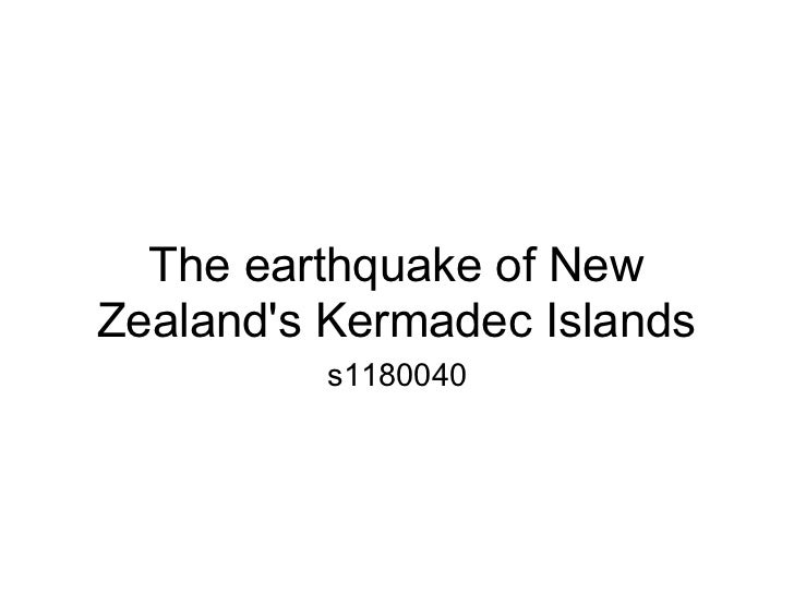 The earthquake of NewZealands Kermadec Islands          s1180040