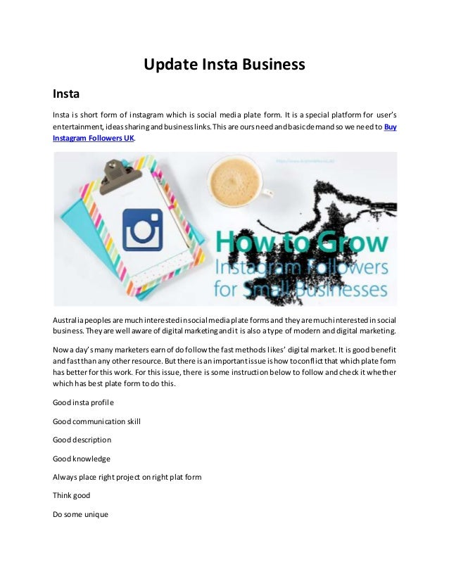 Update Insta Business Insta Insta is short form of instagram which is social media plate form. It is a special platform fo...
