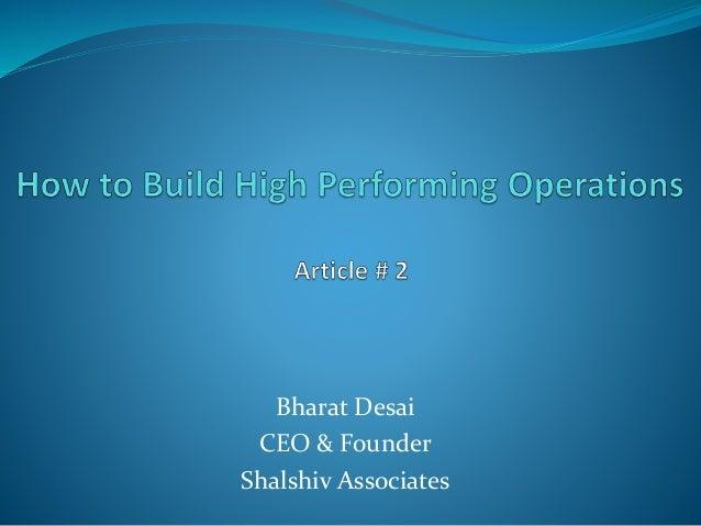 Bharat Desai CEO & Founder Shalshiv Associates