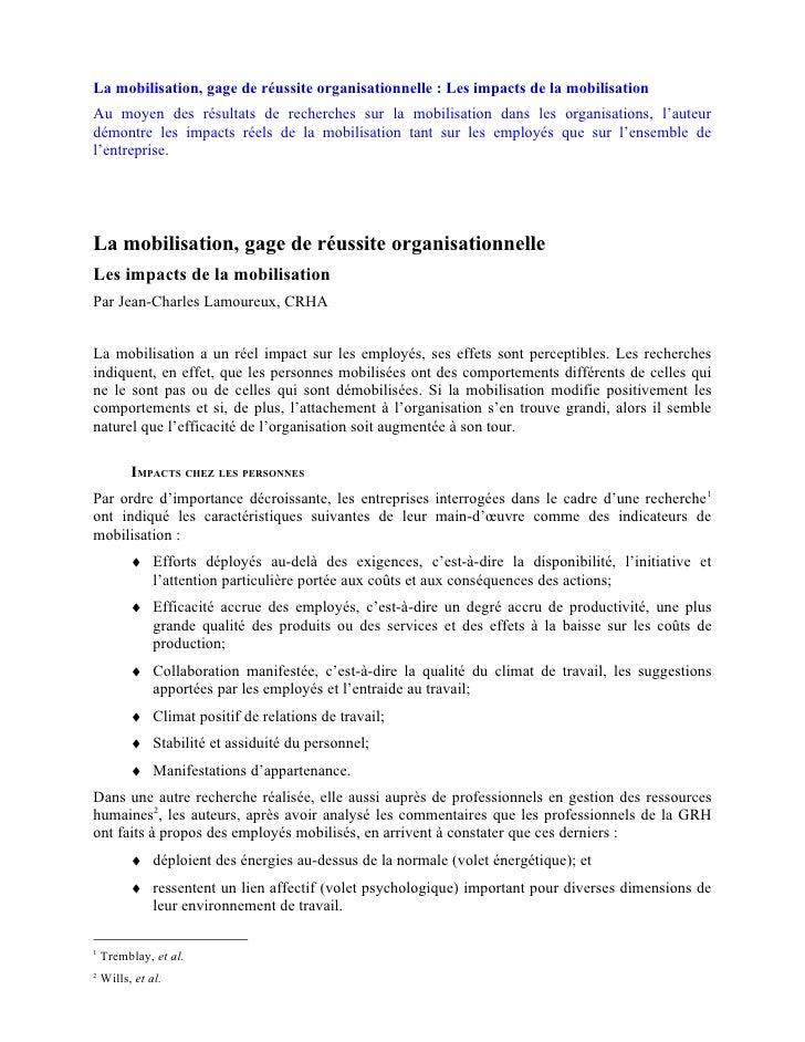 La mobilisation, gage de réussite organisationnelle : Les impacts de la mobilisationAu moyen des résultats de recherches s...