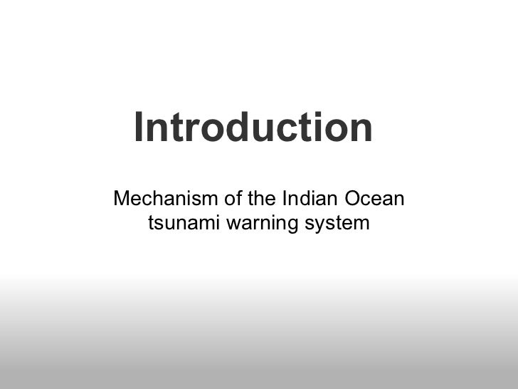 IntroductionMechanism of the Indian Ocean   tsunami warning system