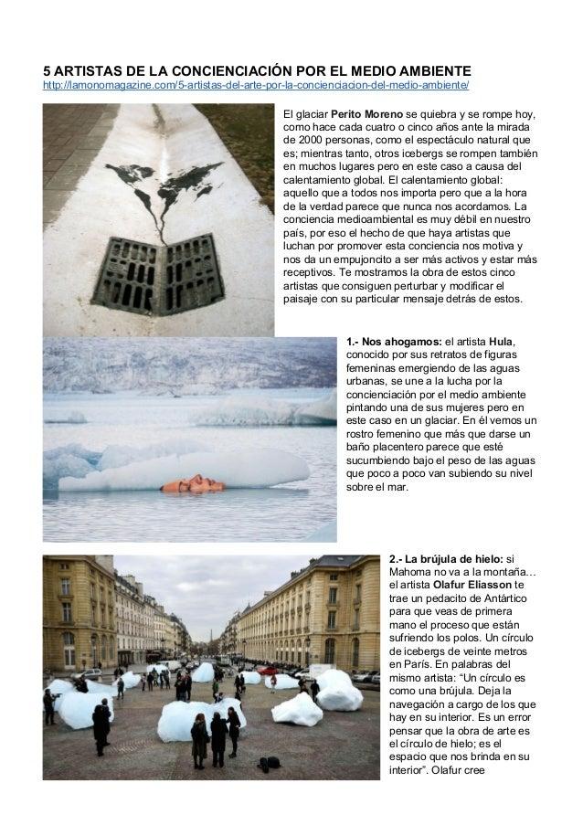 5ARTISTASDELACONCIENCIACIÓNPORELMEDIOAMBIENTE http://lamonomagazine.com/5-artistas-del-arte-por-la-concien...