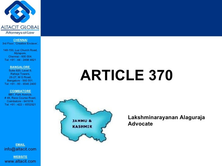 article 370 This collection of documents on article 370 of the constitution of india contains 'temporary provisions' with respect to the state of jammu and kashmir this book presents documents on the five-month long negotiations which preceded its enactment on 17 october 1949.