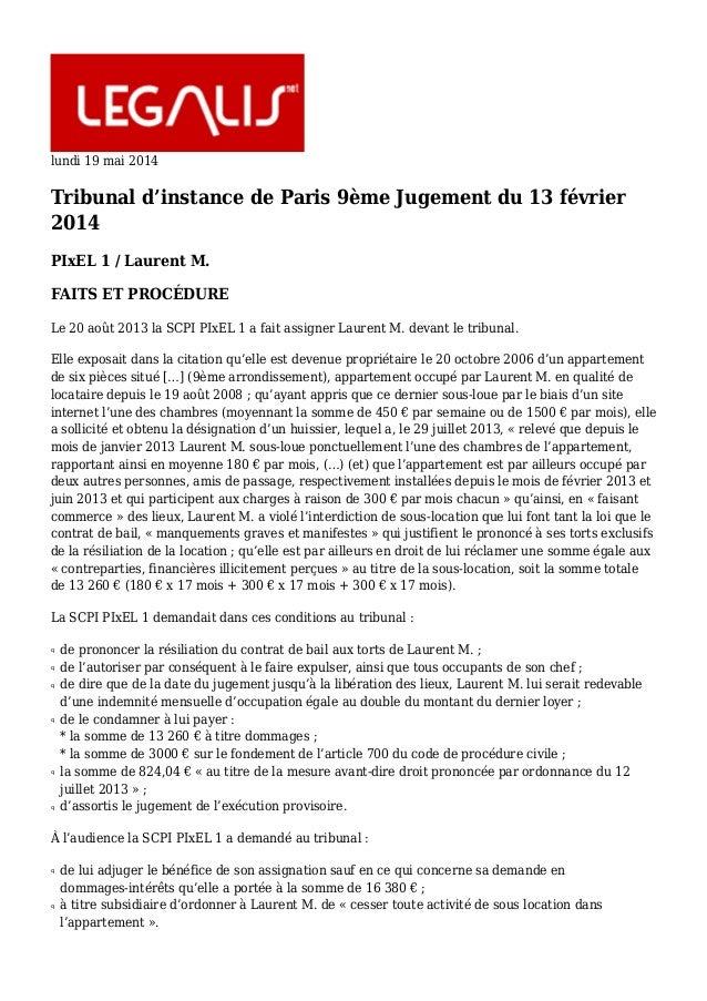 lundi 19 mai 2014 Tribunal d'instance de Paris 9ème Jugement du 13 février 2014 PIxEL 1 / Laurent M. FAITS ET PROCÉDURE Le...
